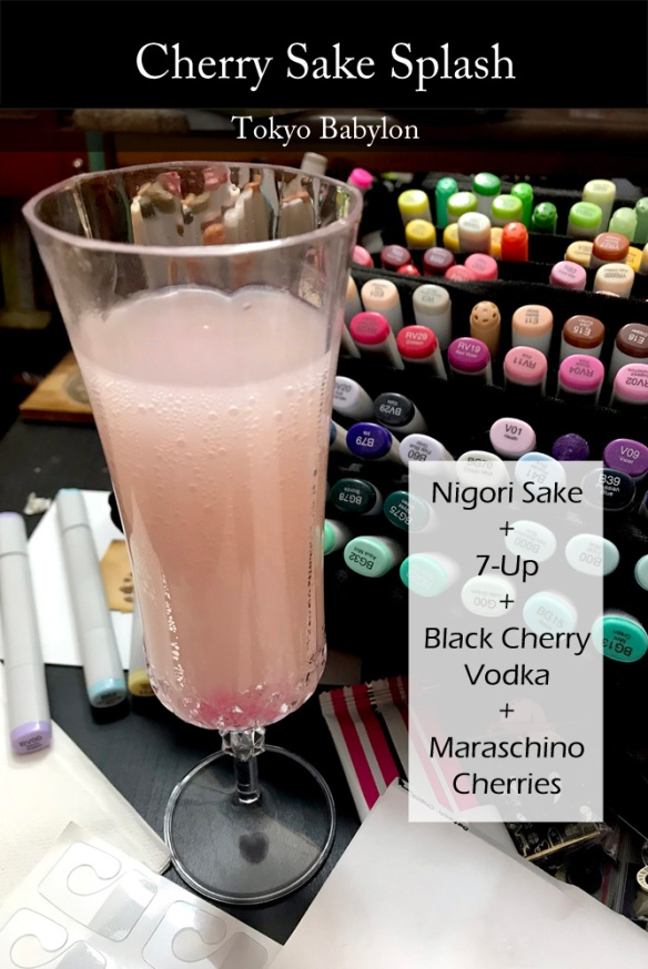 Photo of a pink drink in a champagne flute, with comic markers in the background. Overlay text reads: Cherry Sake Splash | Tokyo Babylon| Nigori Sake + 7-Up + Black Cherry Vodka + Maraschino Cherries