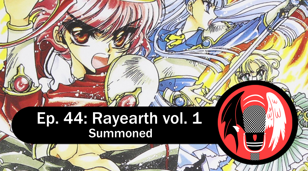 An illustration of the Rayearth girls in their armor, with the episode title and the CLAMPcast logo overlayed.